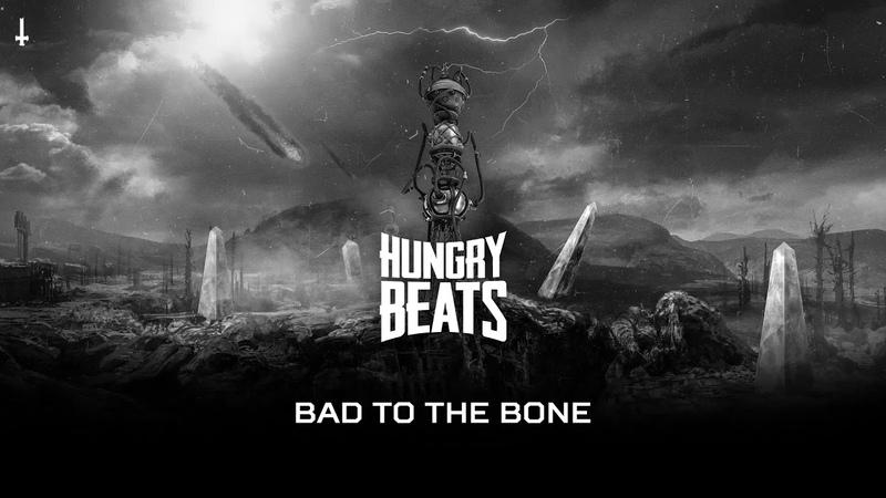Hungry Beats - Bad To The Bone (BRU049)