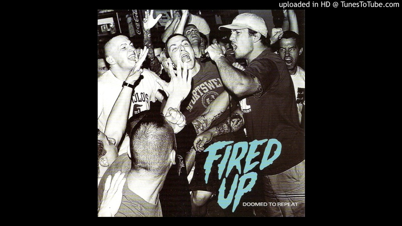 Fired Up - Doomed To Repeat (Full Album)