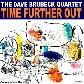 The Dave Brubeck Quartet альбом Time Further Out