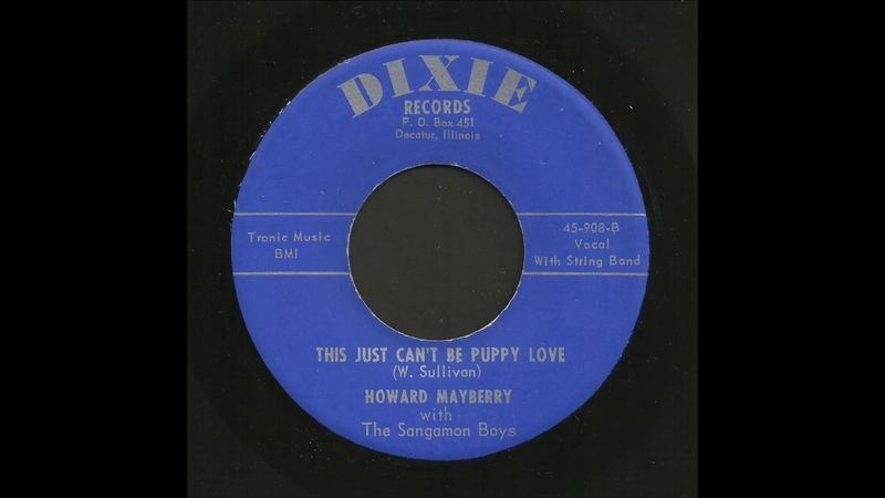 Howard Mayberry - This Just Cant Be Puppy Love - Rockabilly 45