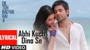 Abhi Kuch Dino Se Lyrical Video Dil Toh Baccha Hai Ji Emraan hashmi Ajay Devgn