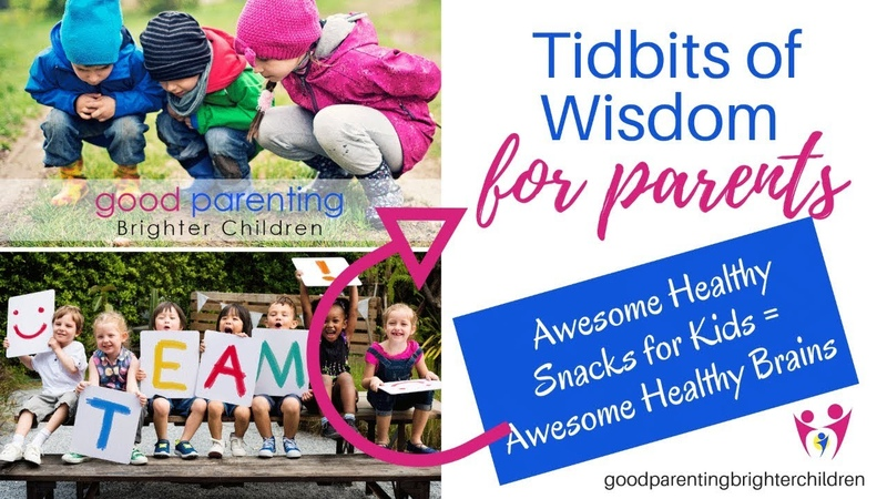 Tasty Awesome Healthy Snacks for Kids = Awesome Healthy Brains