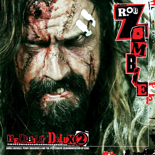 Rob Zombie альбом Hellbilly Deluxe 2 (Clean)