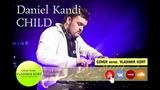 Daniel Kandi - Child (Cover Vladimir Kort)