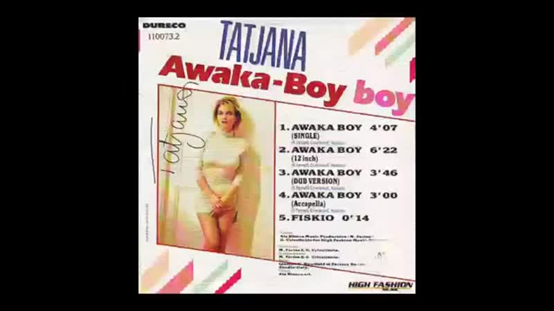 Tatjana - Awaka Boy (12Inch. Extended Version Edit.) By FLEA RECORDS INC. LTD. Video Edit.