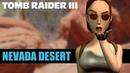 Tomb Raider 3 Detonado (NEVADA DESERT) NEVADA Fase 1 100% Todos os Itens e Secrets
