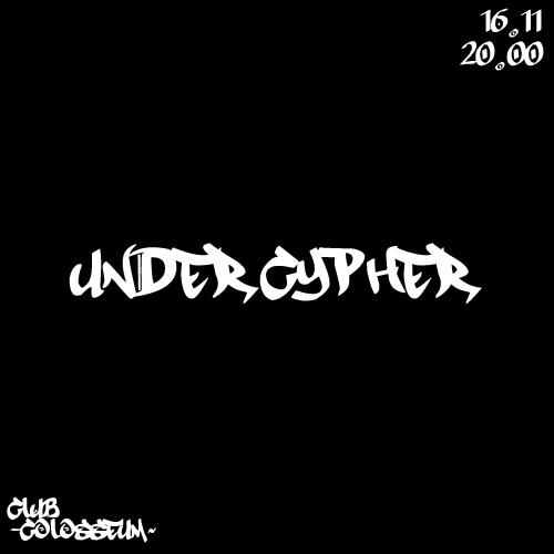 Афиша Пятигорск UNDER CYPHER / HIP-HOP PARTY / 16.11