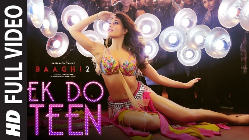 Full Video: Ek Do Teen Film Version | Baaghi 2 | Jacqueline F |Tiger S | Disha P| Ahmed K | Sajid N