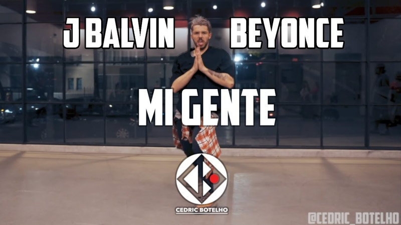J. Blavin x Beyonce Mi Gente Dance Choreography by Cedric Botelho