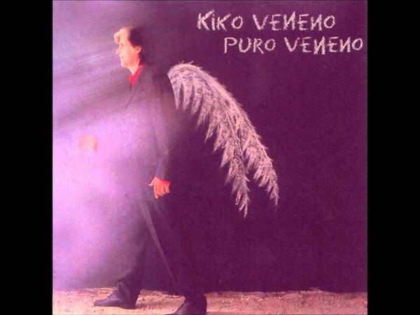 Kiko Veneno - El calor me mata
