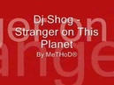 Dj Shog Stranger on This Planet