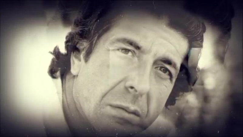 Leonard Cohen - You Got Me Singing (In Memoriam)