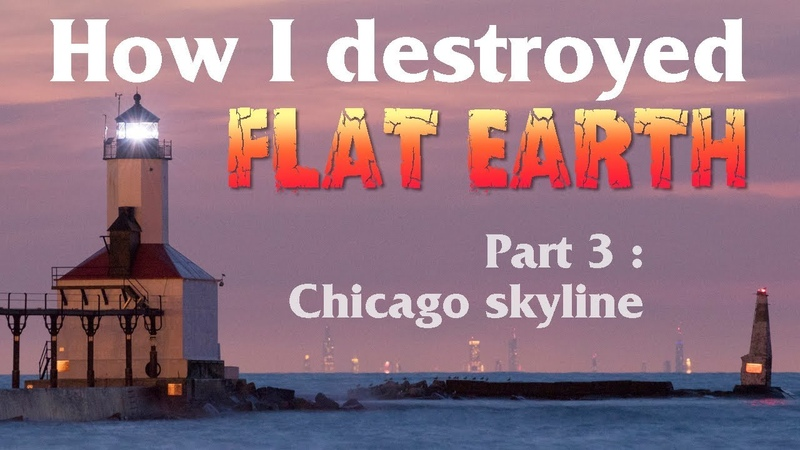 How I destroyed flat Earth idiocy (3) – Chicagos Skyline