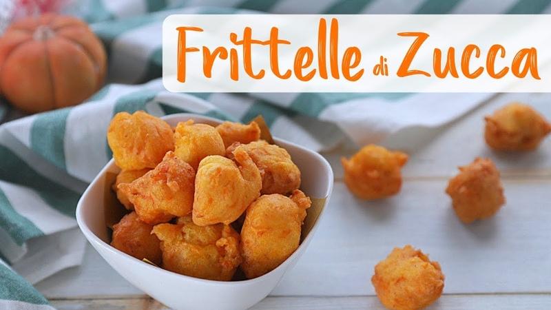 FRITTELLE SALATE DI ZUCCA Ricetta Facile FATTO IN CASA DA BENEDETTA - Pumpkin Fritters Easy Recipe