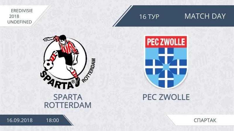 AFL 18. Eredivisie 2018. Day 16. Sparta Rotterdam - PEC Zwolle.