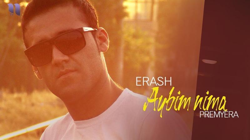 Erash - Aybim nima | Эраш - Айбим нима (music version)