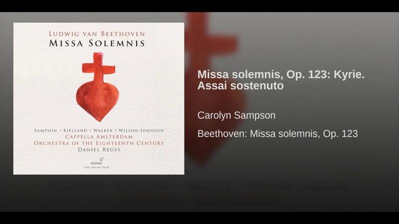 Missa solemnis, Op. 123: Kyrie. Assai sostenuto