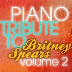 Piano Tribute Players альбом Britney Spears Piano Tribute 2 EP