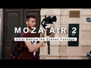 MOZA Air 2 - For DSLR, Mirrorless and Pocket Cinema Cameras