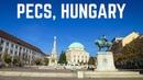 Pecs, Hungary | A Downtown Tour of Pecs