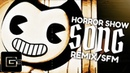 BENDY AND THE INK MACHINE REMIX ▶ Horror Show [SFM] | CG5