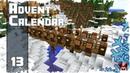Minecraft Timelapse Advent Calendar - 13 - СТРОИТЕЛЬСТВО МОСТА!