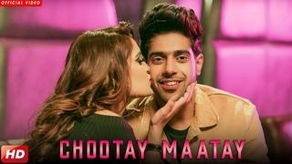 Chootay Maatay - GURI (Full Song) J Star | Satti Dhillon | Latest Punjabi Songs 2018 | Geet MP3