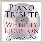 Piano Tribute Players альбом Piano Tribute to Whitney Houston Greatest Hits