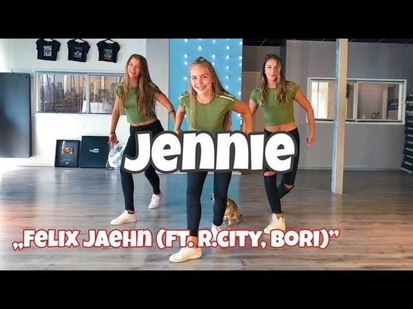 Felix Jaehn Jennie feat R City Bori Easy Fitness Dance Choreo Baile Choreography