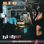 REO Speedwagon альбом Hi Infidelity (30th Anniversary Edition)