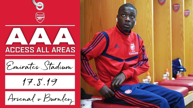 ACCESS ALL AREAS Arsenal 2 1 Burnley Aug 17 2019