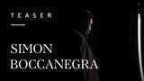 Simon Boccanegra by Giuseppe Verdi - Teaser 2