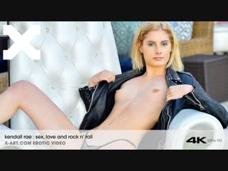 Kendall Rae - Sex Love and Rock N Roll on X-Art