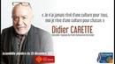Didier Carette Je ne rêve pas d'une culture pour tous mais pour chacun