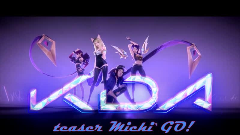 TEASER Michi`GO K DA Pop stars