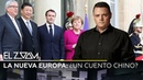 La nueva Europa: ¿un cuento chino? - El Zoom de RT