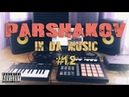 Parshakov in da music Episode 12 30 трэков за 30 дней drumandbass dubstep house hiphop
