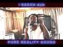 I SASHA dubplate session PURE REALITY SOUND @ Dainjamentalz Trinidad