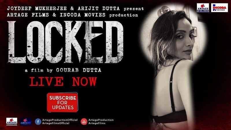 LOCKED | A film by Gourab Dutta | Artage Films | Incoda Movies | Artage Production | Short Film 2018