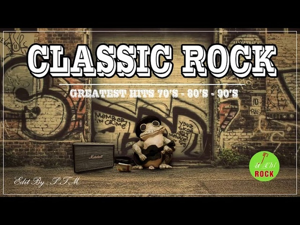 Best Rock Songs Collection - The Best Rock Music Of The 70s, 80s 90s