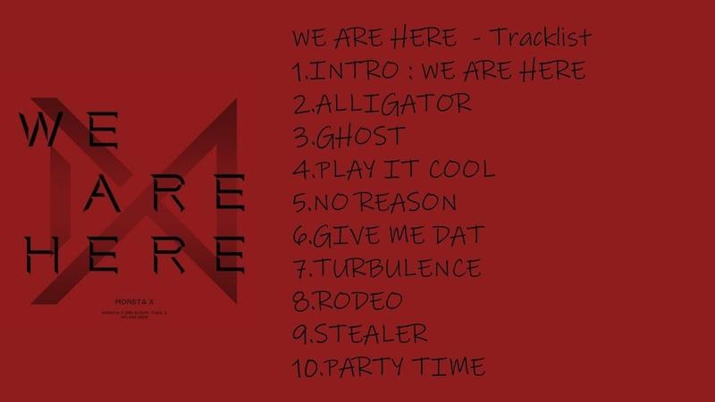 [FULL ALBUM] MONSTA X - WE ARE HERE – The 2nd Album Take.2