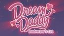 Dream Daddy Dadrector's Cut Trailer