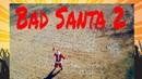 Nerf War: Bad Santa 2