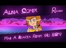 |Request| Alina Comix Has A Sparta Remix \No BGM/