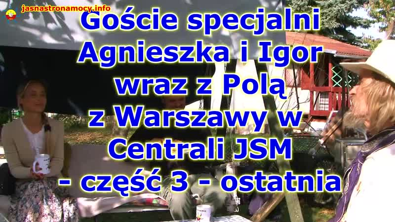 Goście specjalni Agnieszka i Igor wraz z Polą z Warszawy - Rozmowy o życiu - część 3