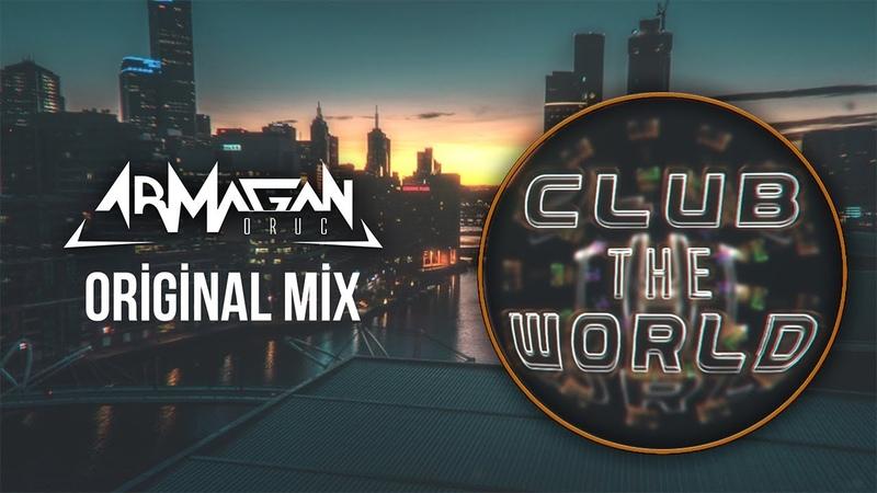 Armağan Oruç - Club The World