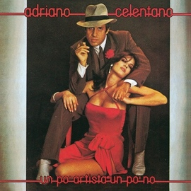 Adriano Celentano альбом Un Po' Artista Un Po' No