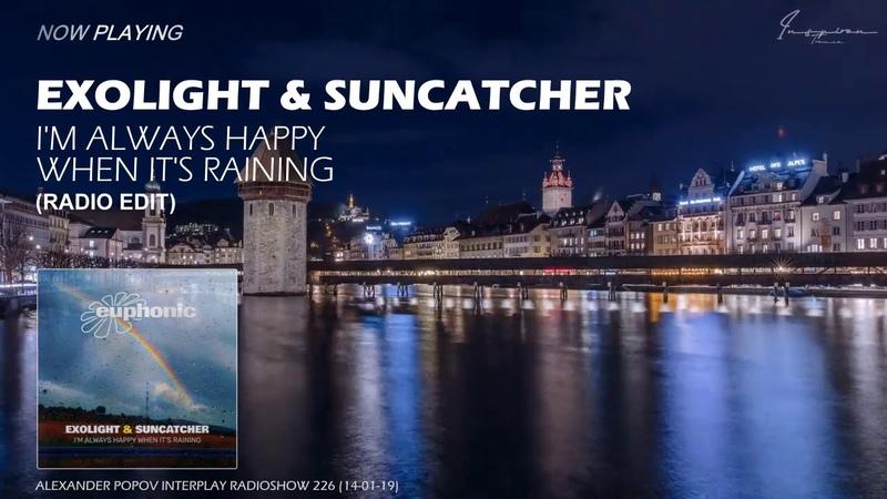 Exolight Suncatcher - I'm Always Happy When It's Raining (Radio Edit)