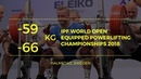 Men 59 66 kg World Open Equipped Powerlifting Championships 2018