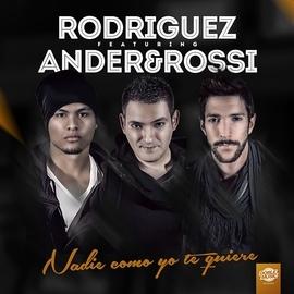 Rodriguez альбом Nadie como yo te quiere (feat. Ander & Rossi)